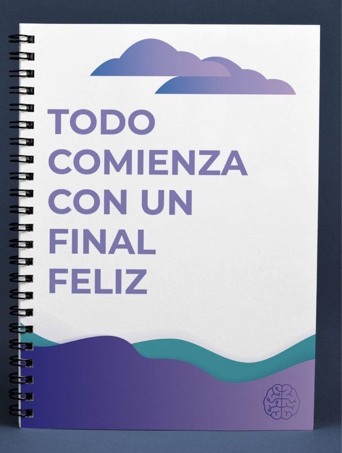 Cuaderno Todo comienza con un final feliz Psicomente